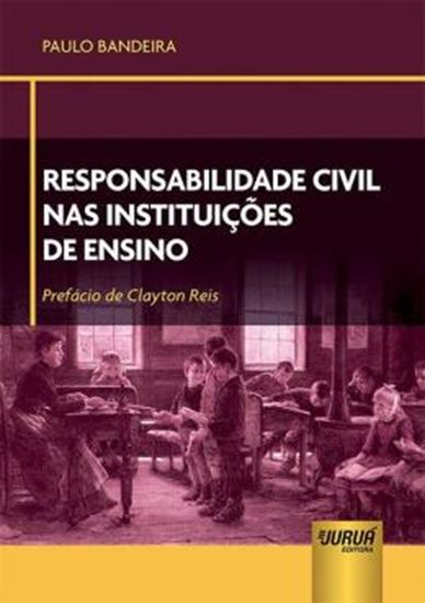 Picture of RESPONSABILIDADE CIVIL NAS INSTITUICOES DE ENSINO